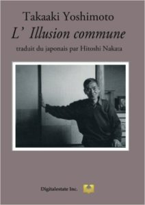 "The French version of ""Communal Illusion"" of Takaaki Yoshimoto"